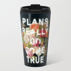 Plans Really Do Come True Travel Mug