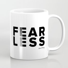 Fear Less Coffee Mug