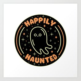 Happily Haunted Art Print