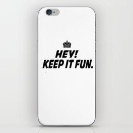 Kep It Fun iPhone Skin