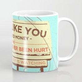 SUMMER CRUISER (WORK LIKE YOU DON'T NEED MONEY) Coffee Mug