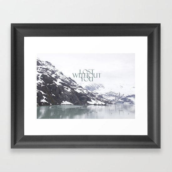 Lost Without You Framed Art Print