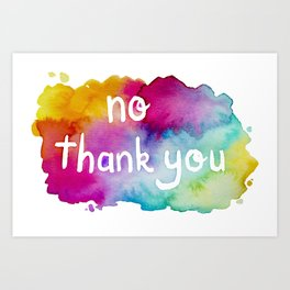 No Thank You Rainbow Watercolor Art Print