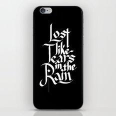 Like Tears In The Rain iPhone & iPod Skin