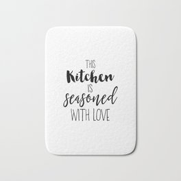 Kitchen Quote, This kitchen is seasoned with love, Home Decor, Kitchen Poster Bath Mat