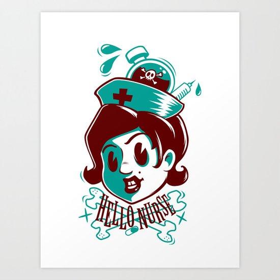 Hello nurse! Art Print