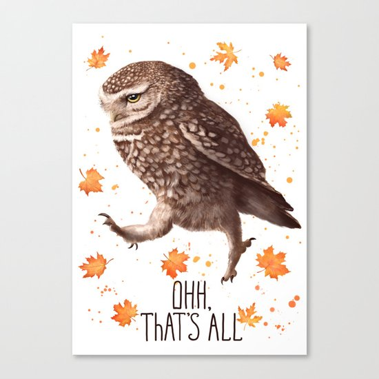 Owl ohh, that's all Canvas Print