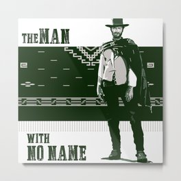 Clint Eastwood, the man with no name Metal Print