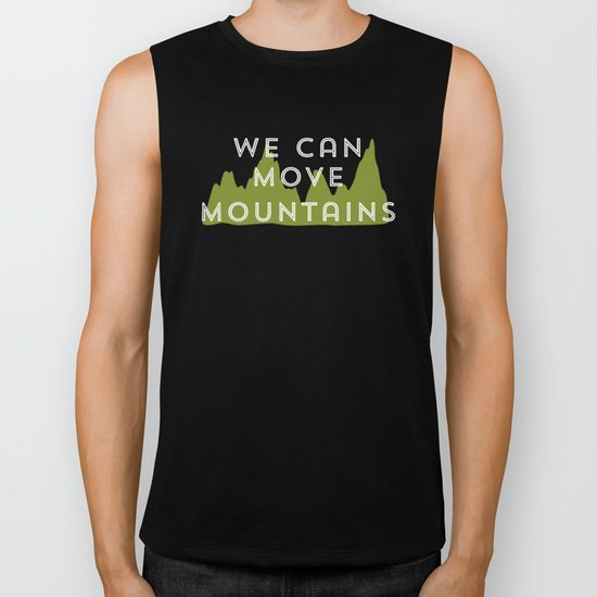 We Can Move Mountains Biker Tank