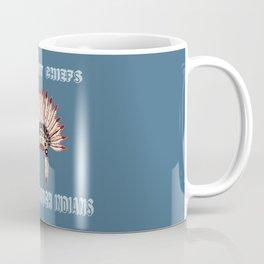 Too many chiefs Coffee Mug