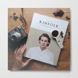 Kinfolk Metal Print