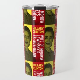 Hillary Clinton Is Scary Travel Mug