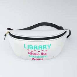 Library Where The Adventure Begins Facts Quote Fanny Pack