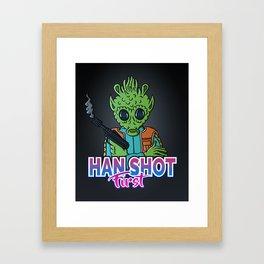 Han shot first! Framed Art Print