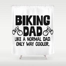 Biking Dad Shower Curtain