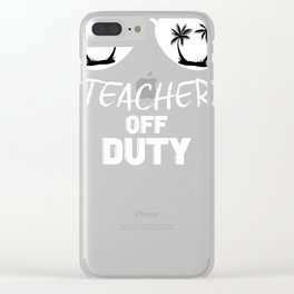 Teacher Relaxing Get Rest Family Vacation Shirt Clear iPhone Case
