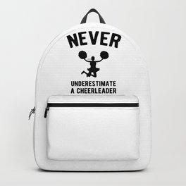 Never Underestimate a Cheerleader Backpack