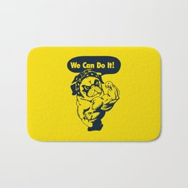 We Can Do It Pug Bath Mat