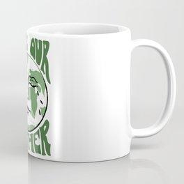 Save Our Mother Coffee Mug