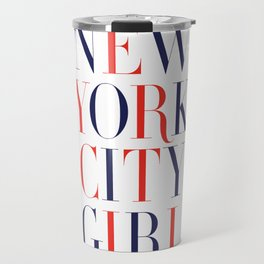 New York City Girl Travel Mug