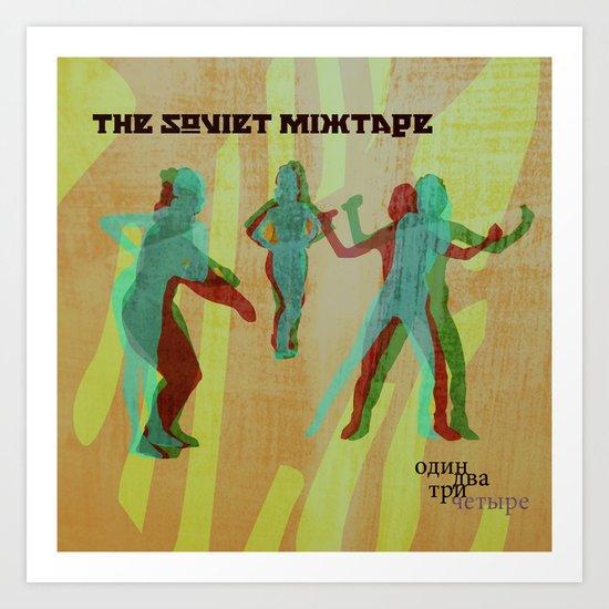The Soviet Mixtape Art Print