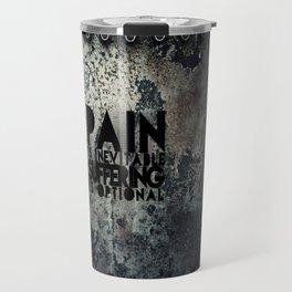 Pain is inevitable suffering is optional Travel Mug