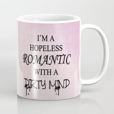 Dirty Romantic Mug