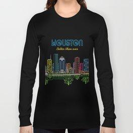 Houston Better Than Ever Circuit Long Sleeve T-shirt