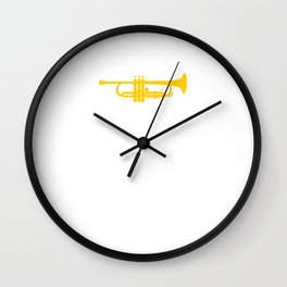 Because Flutes are Wimpy Trumpeter Band Geek T-Shirt Wall Clock