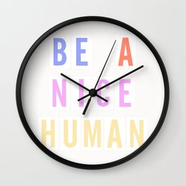 Be a Nice Human - Neon Sign Wall Clock