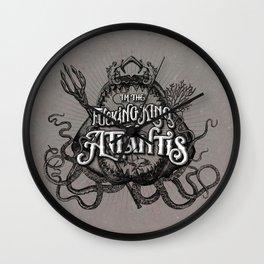 The Fucking King of Atlantis - b&w Wall Clock