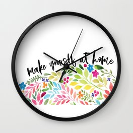 make yourself at home Wall Clock