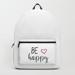 Be Happy Quote Backpack