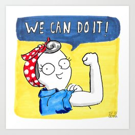 we can do it! Art Print