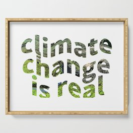 Climate Change Global Warming Is real Serving Tray
