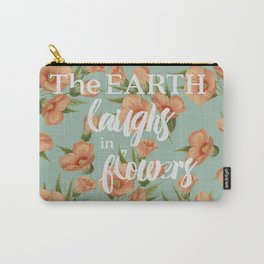 The Earth Laughs in Flowers Carry-All Pouch