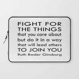 RBG Quote - Justice Ruth Bader Ginsburg Laptop Sleeve