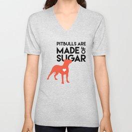 Pitbulls are Made of Sugar Unisex V-Neck