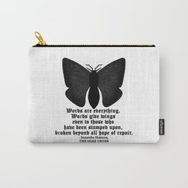 WORDS ARE EVERYTHING... Carry-All Pouch