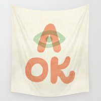 kim sy ok Wall Tapestries featuring A OK by Nick Nelson