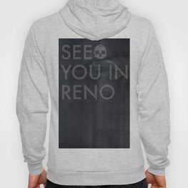 See You In Reno - Darkness Hoody