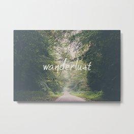 wanderlust ... Metal Print