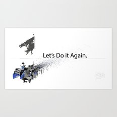 Let's Do it Again.  Art Print