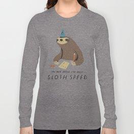 sloth speed Long Sleeve T-shirt