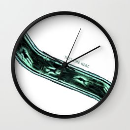 They Are Here Wall Clock