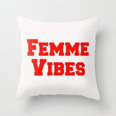 Femme Vibes - Red Throw Pillow