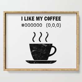 I Like My Coffee Black Hex Code RGB Programmer Graphic Designer Nerd Funny Serving Tray