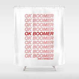 OK Boomer Shower Curtain