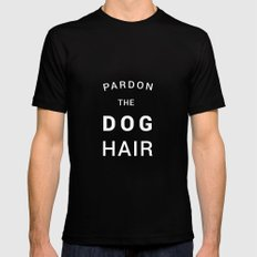 Pardon the dog hair Black Mens Fitted Tee 2X-LARGE