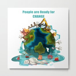 People are Ready for Change Metal Print